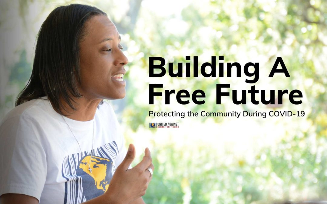 Building a free future, protecting the community during COVID19